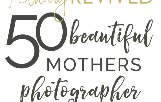50 beautiful mothers 2018 beauty revived